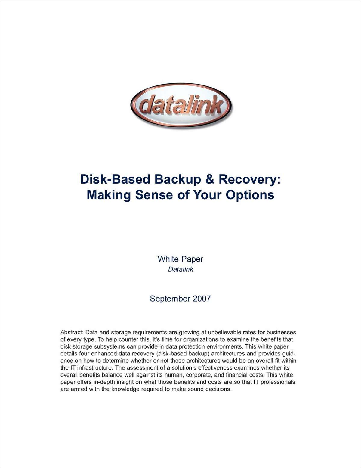 Disk-based Backup & Recovery: Making Sense of Your Options