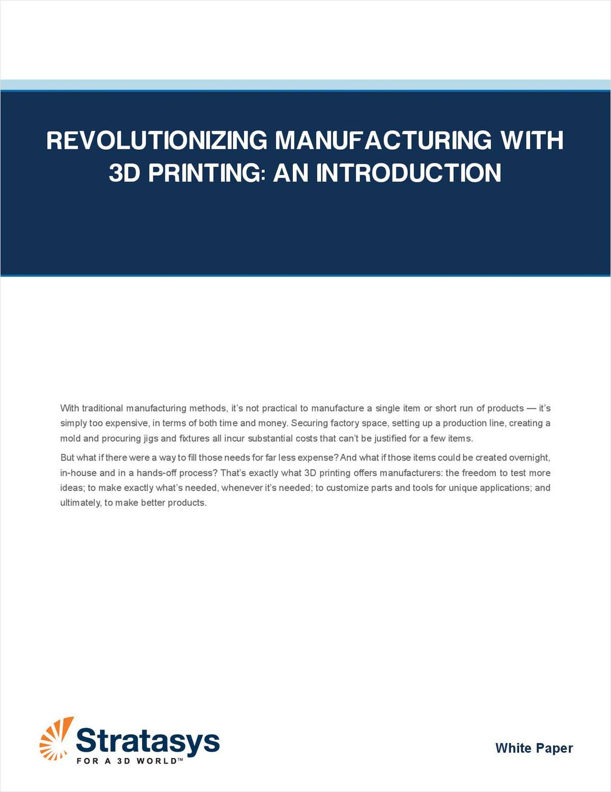 Revolutionizing Manufacturing with 3D Printing: An Introduction