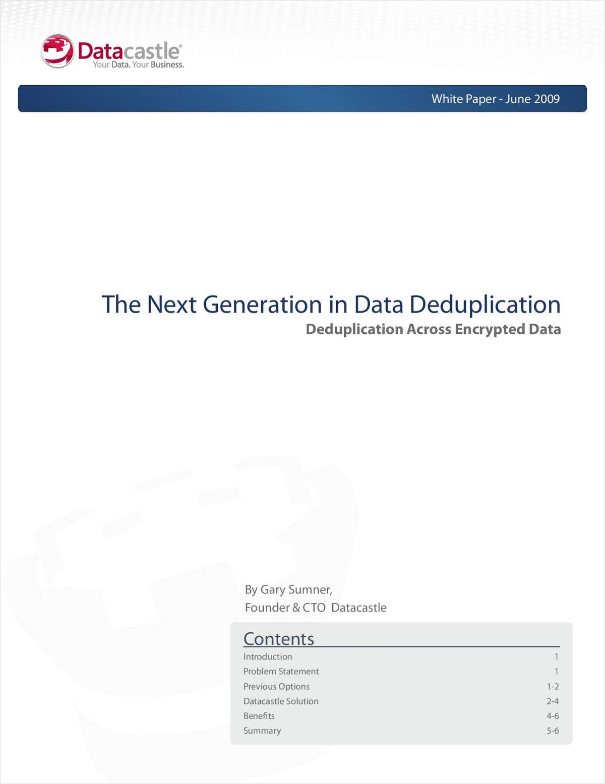 The Next Generation in Data Deduplication - Deduplication Across Encrypted Data