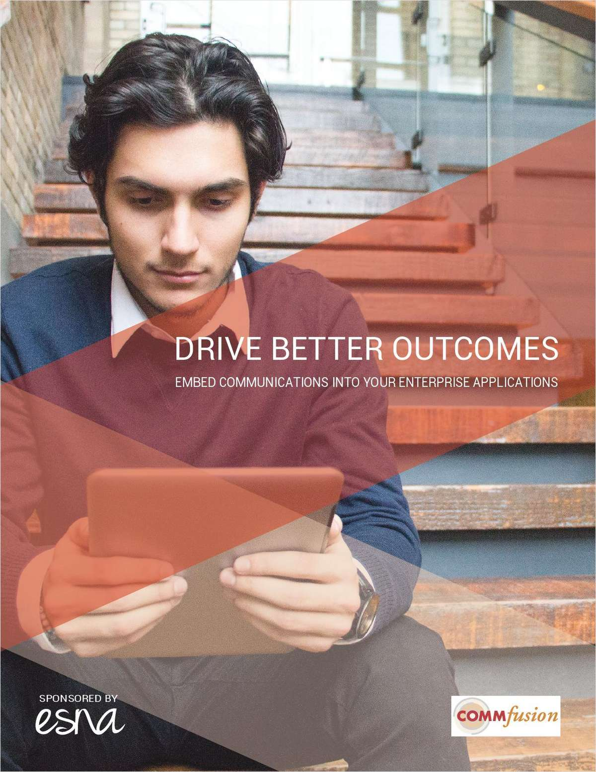 Drive Better Business Outcomes with Embedded Communications