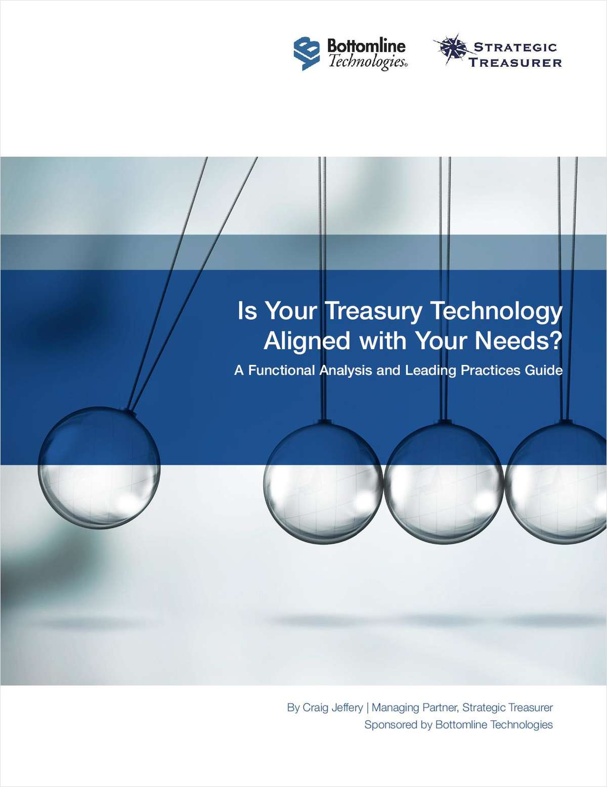 Aligning Your Treasury Technology with Your Needs
