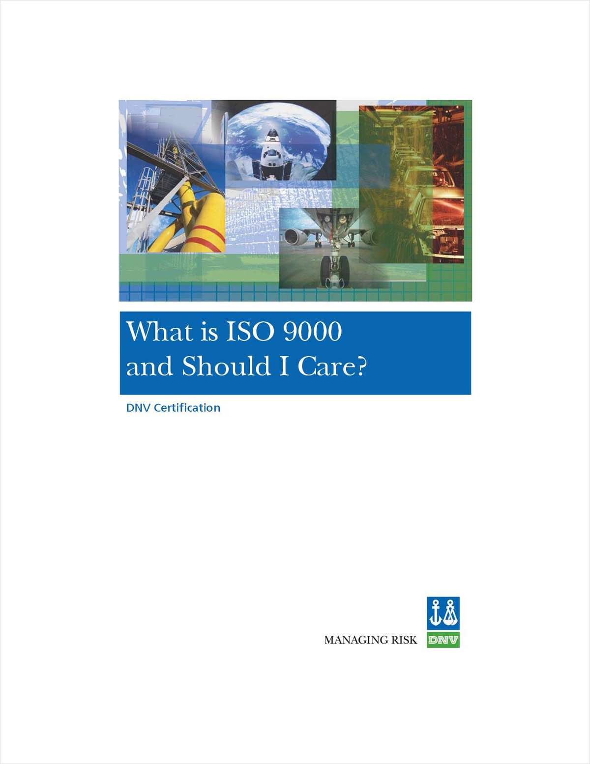 What Is ISO 9000 And Should I Care?