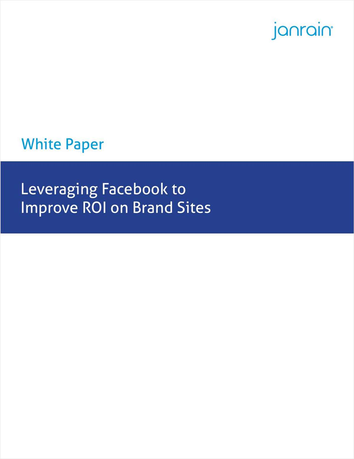 Leveraging Facebook to Improve ROI on Brand Sites