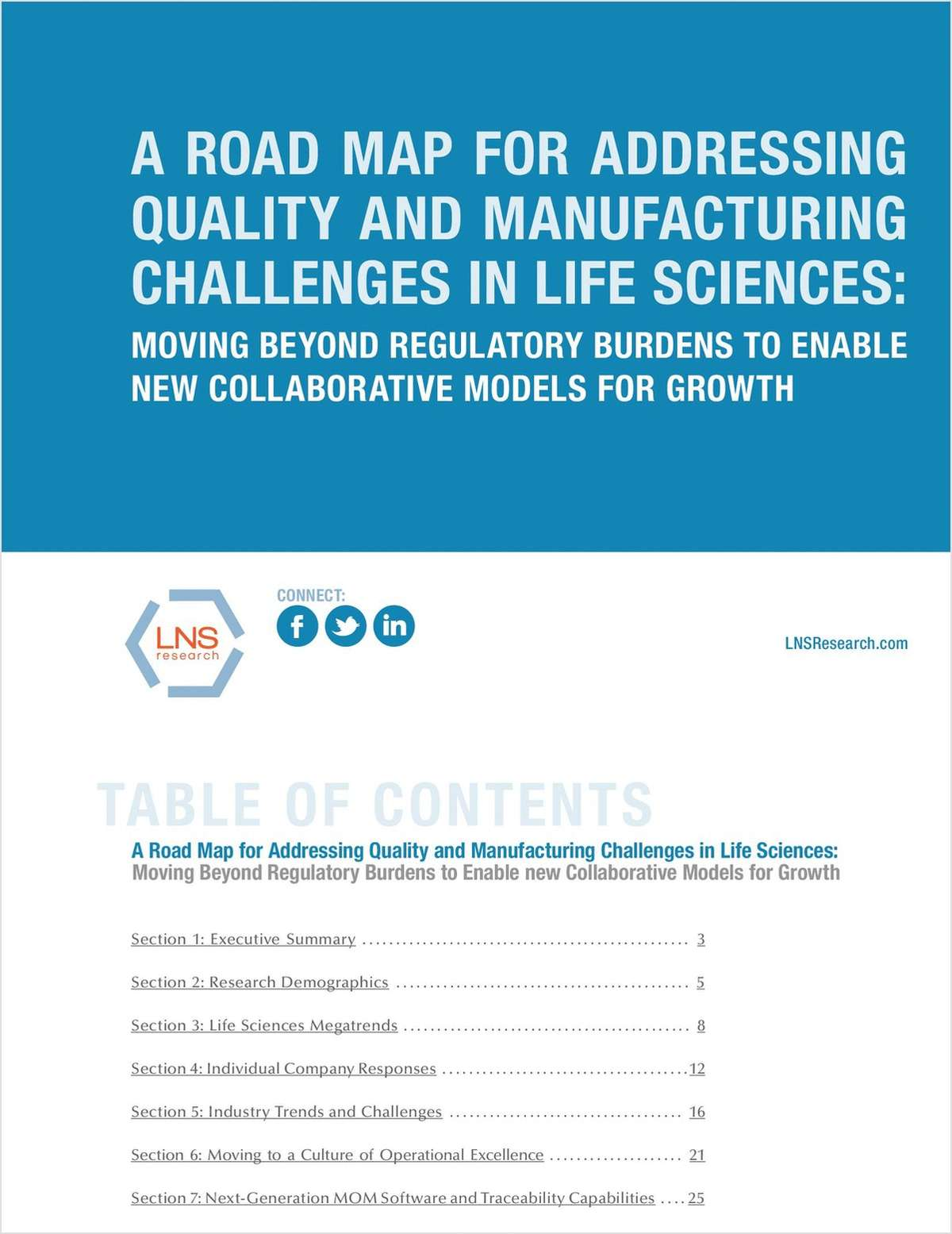 A Road Map for Addressing Quality and Manufacturing Challenges in Life Sciences