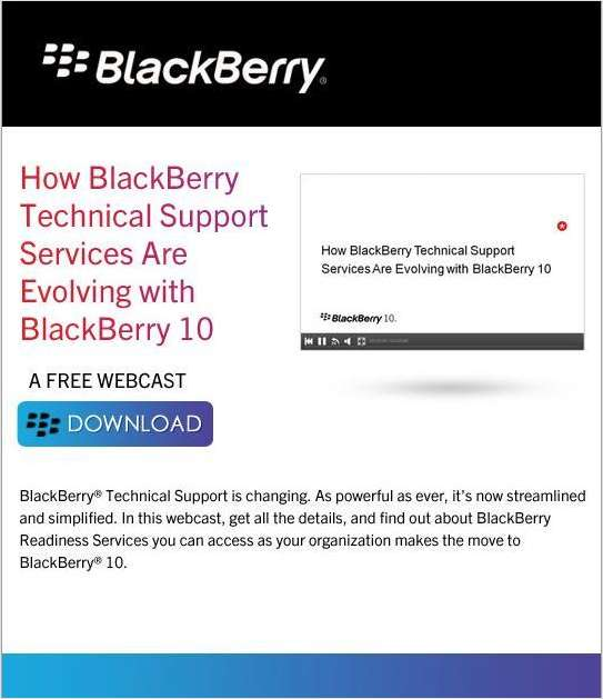 How BlackBerry Technical Support Services Are Evolving with BlackBerry 10