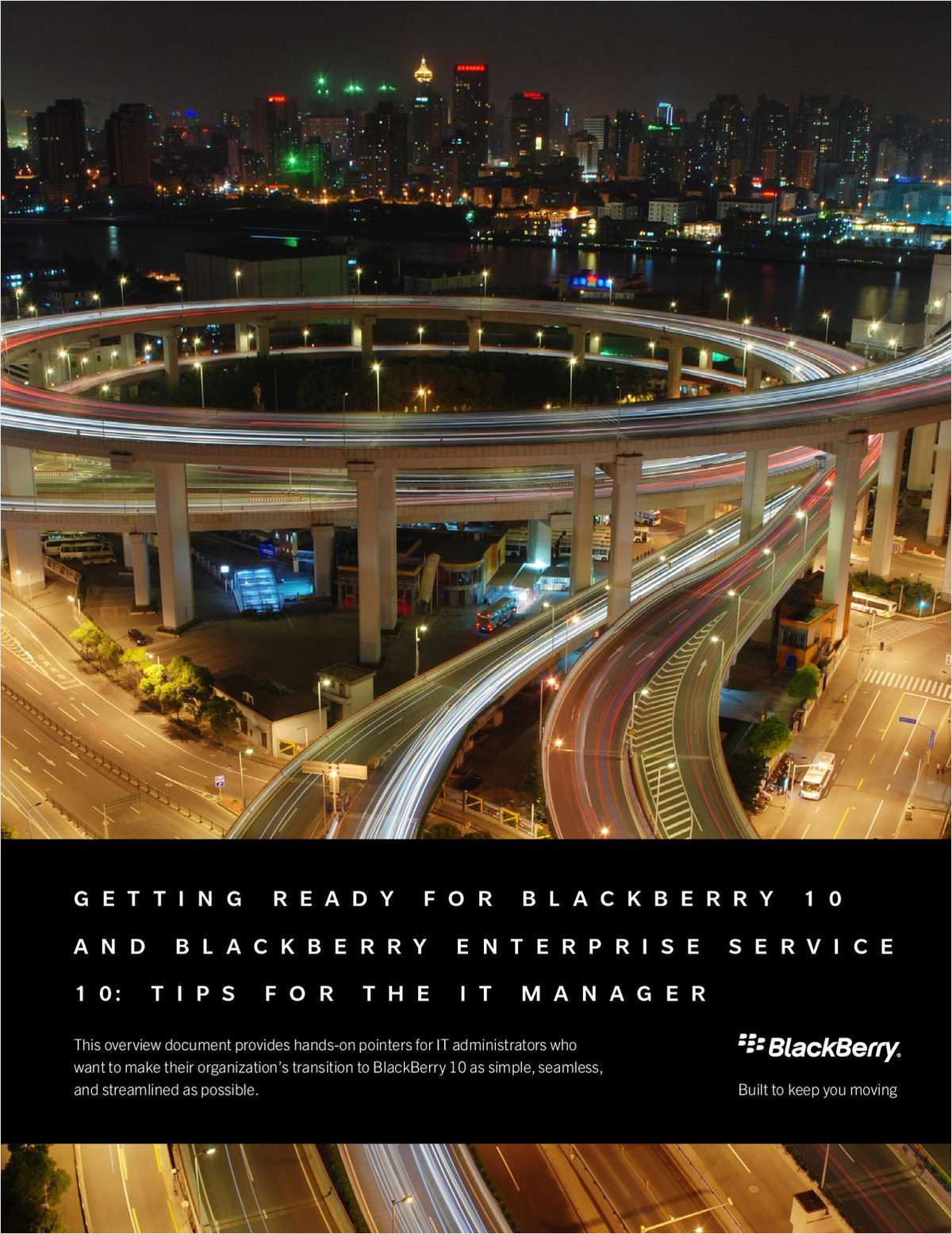 Getting Ready for BlackBerry 10 and BlackBerry Enterprise Service 10: Tips for the IT Manager