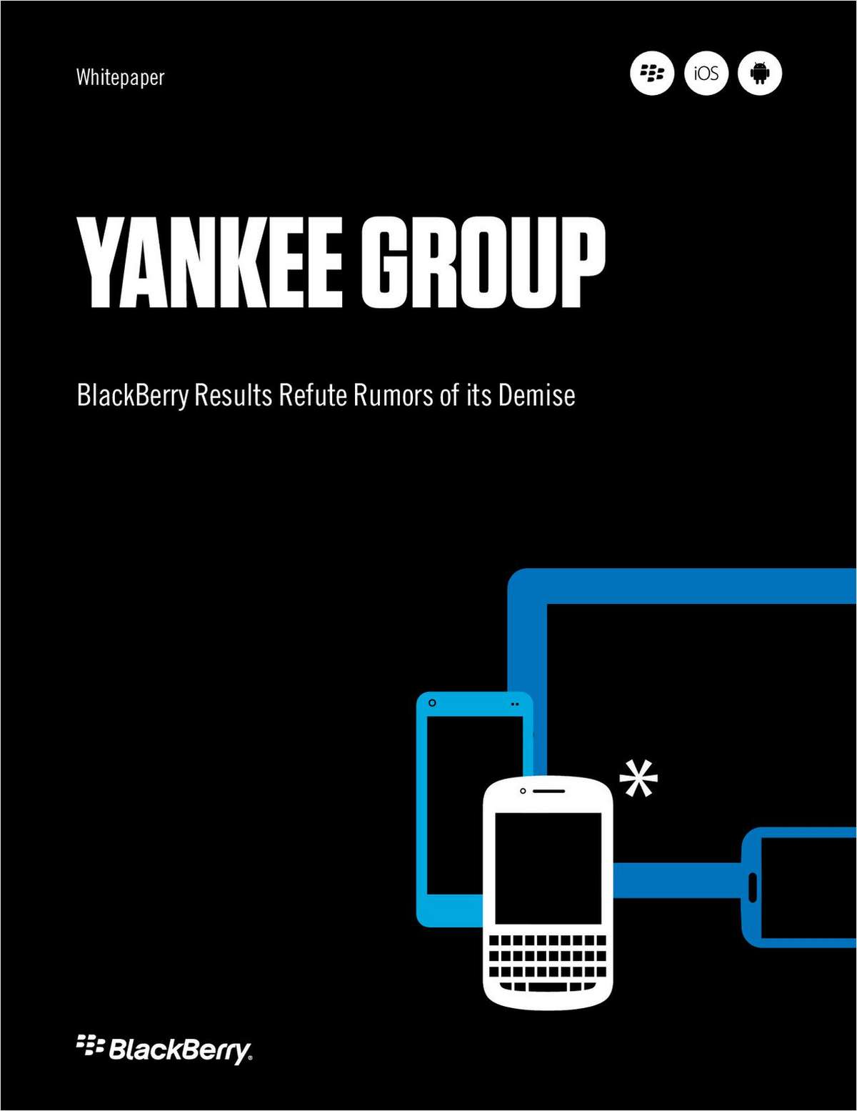 Yankee Group: BlackBerry Results Refute Rumors of its Demise