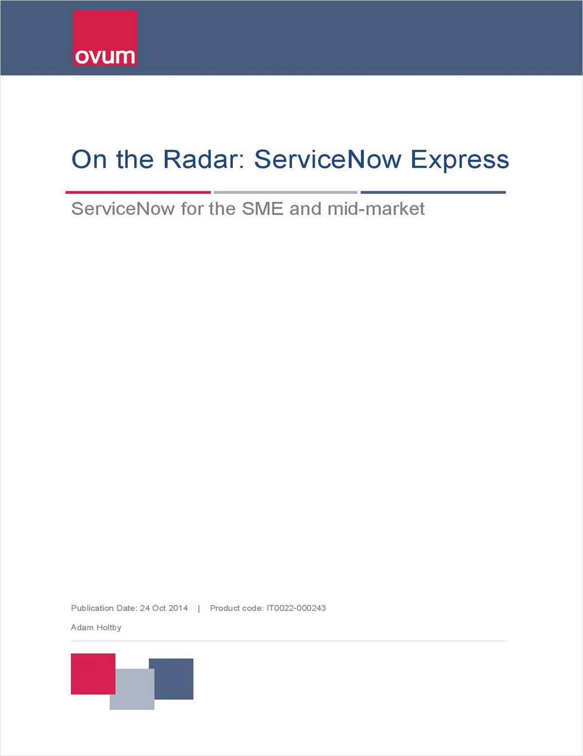 ServiceNow Express: Ovum Analyst Report