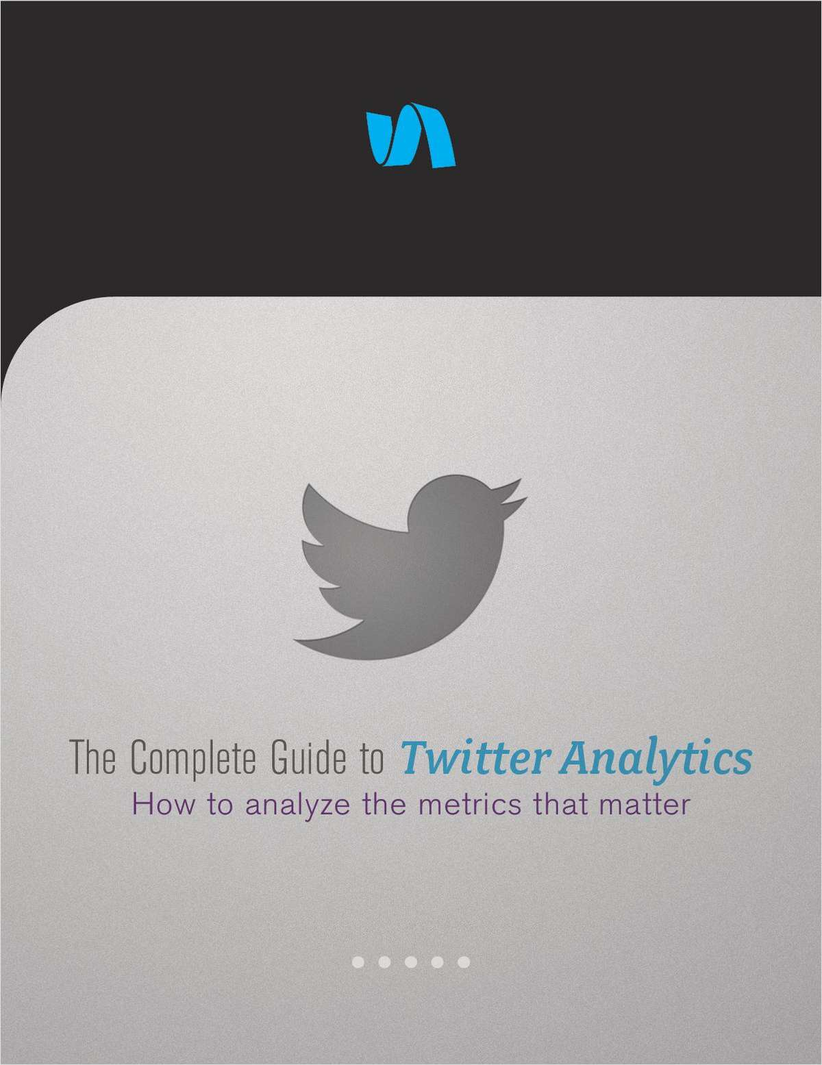 Actionable Twitter Tactics: The Complete Guide to Twitter Analytics