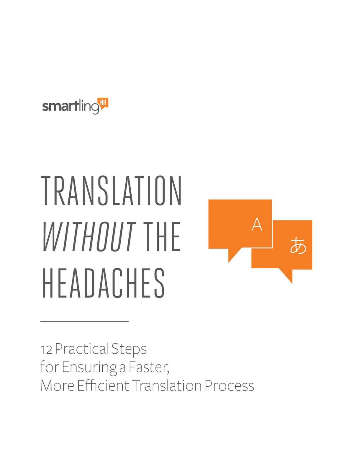 Translation Without the Headaches