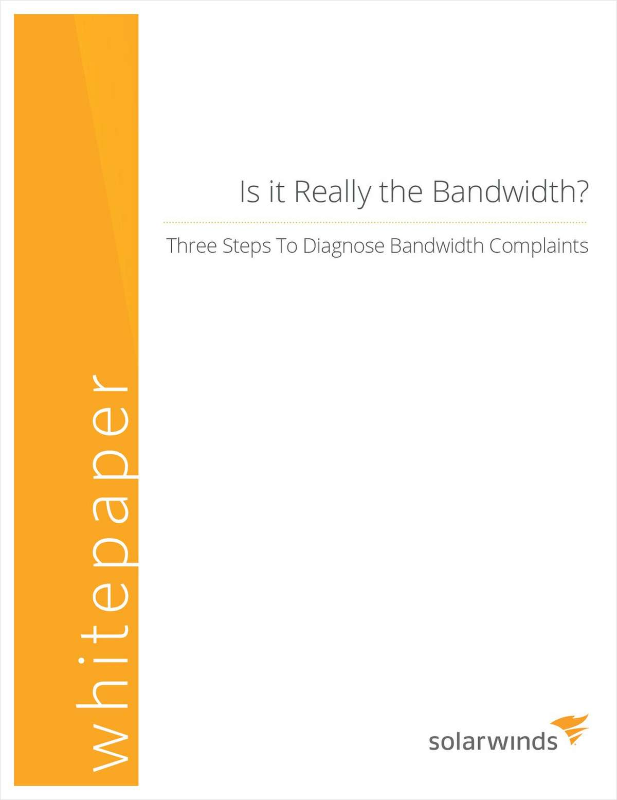Is it Really the Bandwidth?