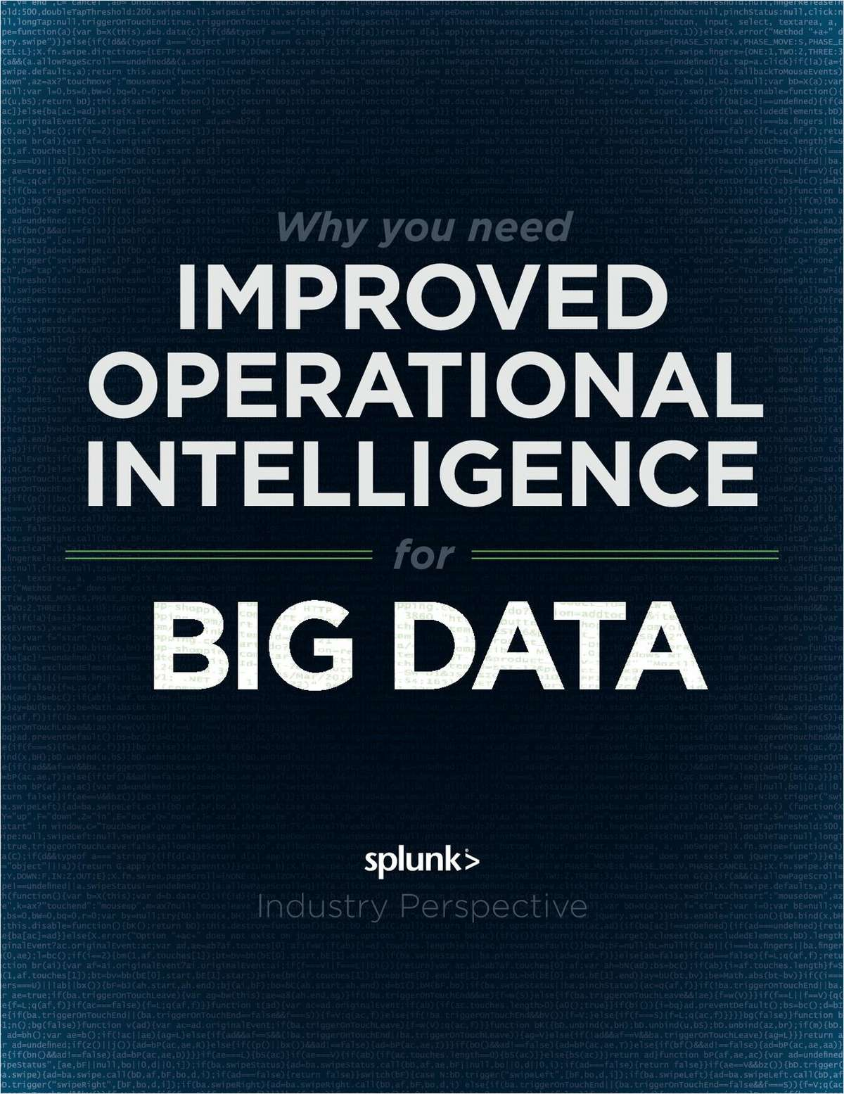 Why You Need Improved Operational Intelligence for Big Data