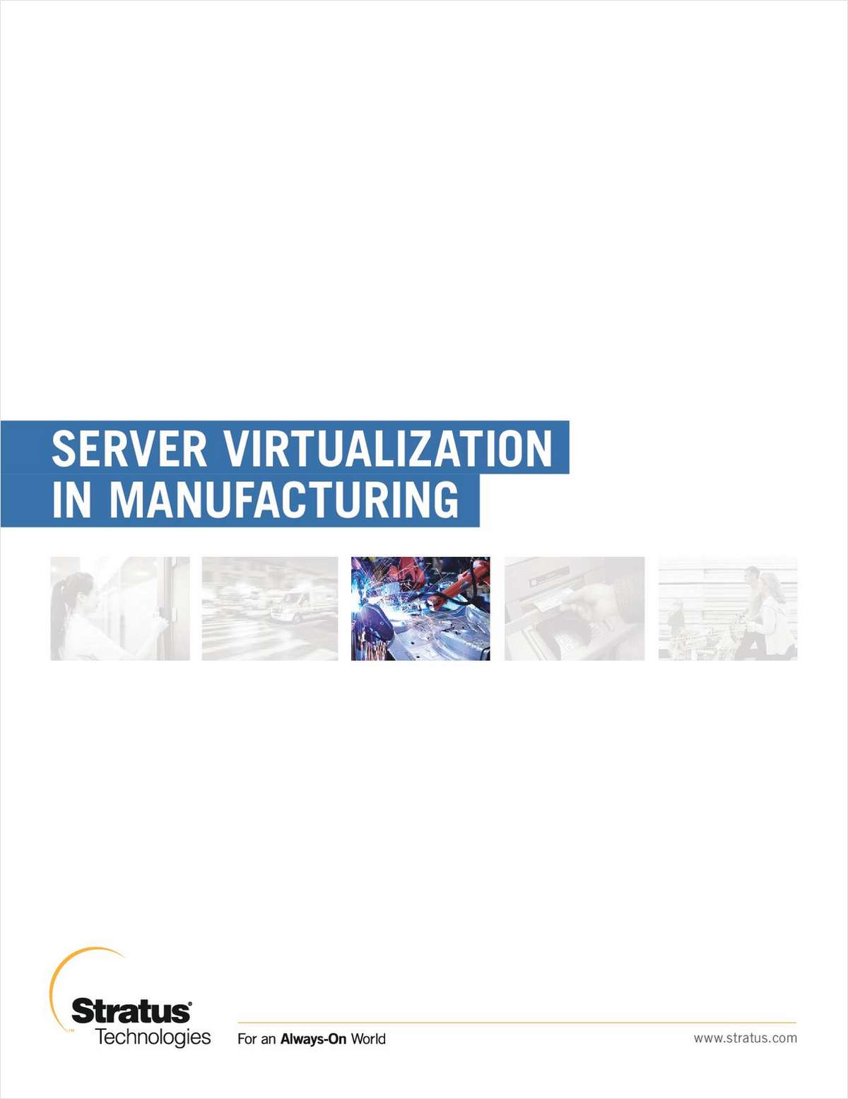 Virtualization in Manufacturing: Do's and Dont's for Mission-Critical Manufacturing