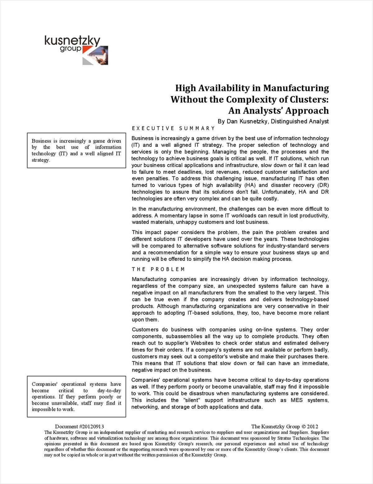 High Availability Without the Complexity of Clusters: An Analysts' Approach
