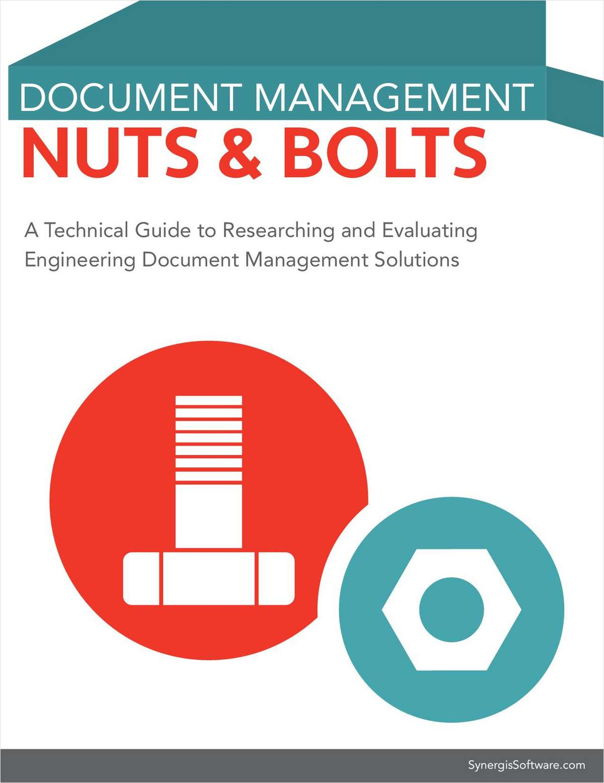 Engineering Document Management Nuts and Bolts eBook: A Technical Guide to Evaluating Engineering Document Management Requirements