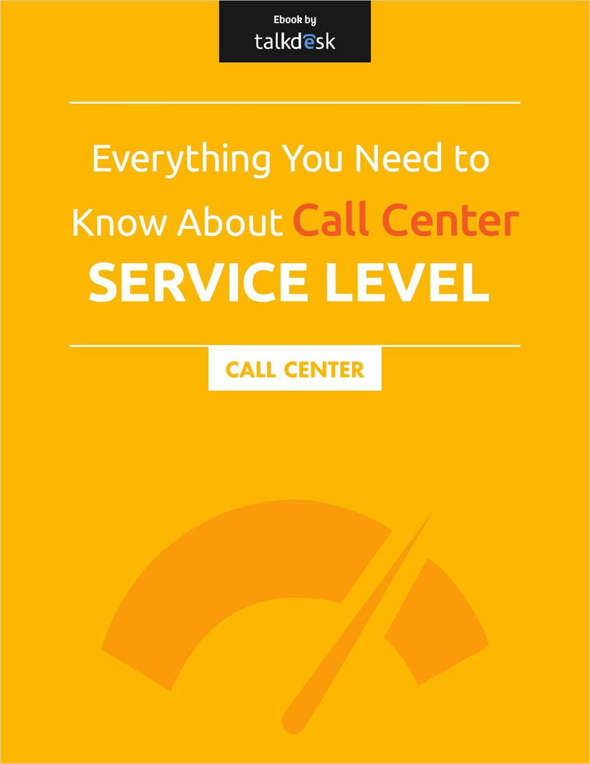 Everything You Need to Know about Call Center Service Level