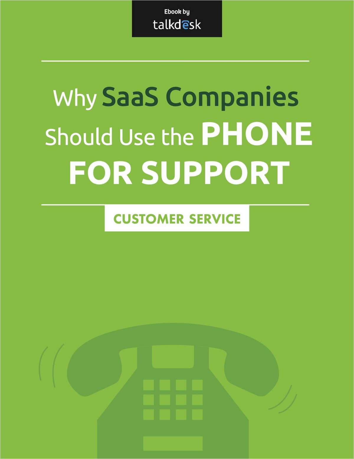 Why SaaS Companies Should Use the Phone for Support