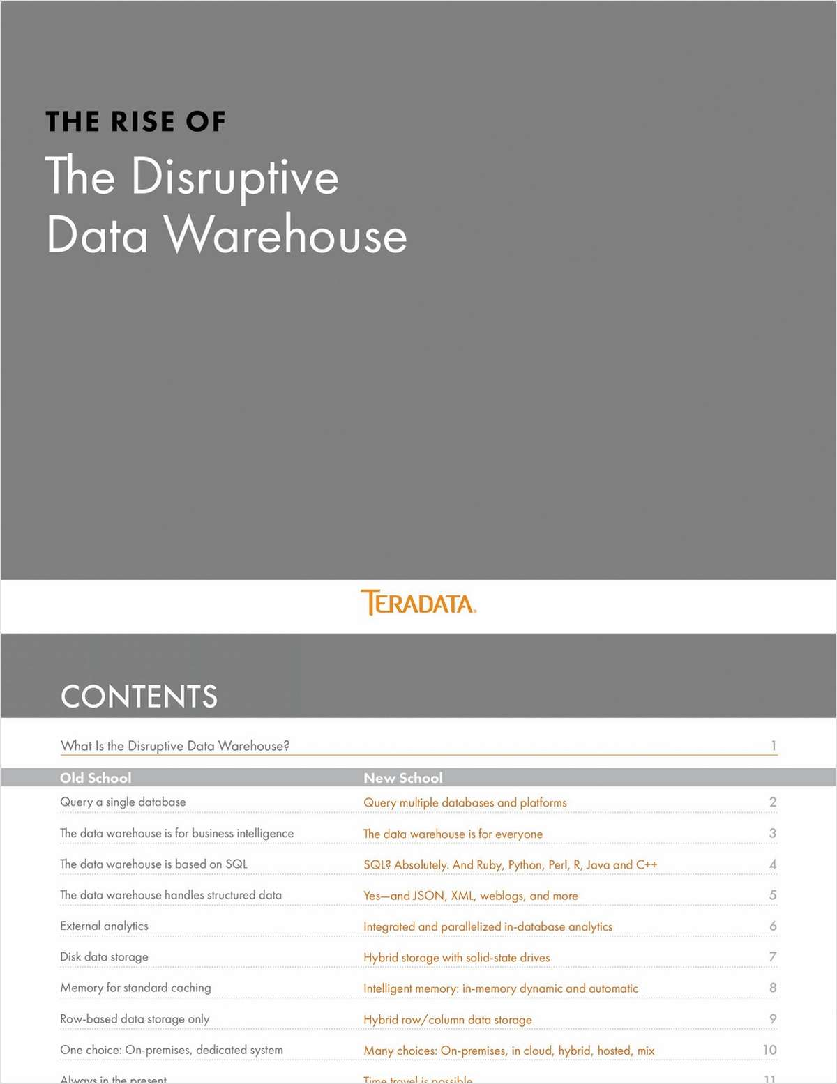 The Rise of the Disruptive Data Warehouse