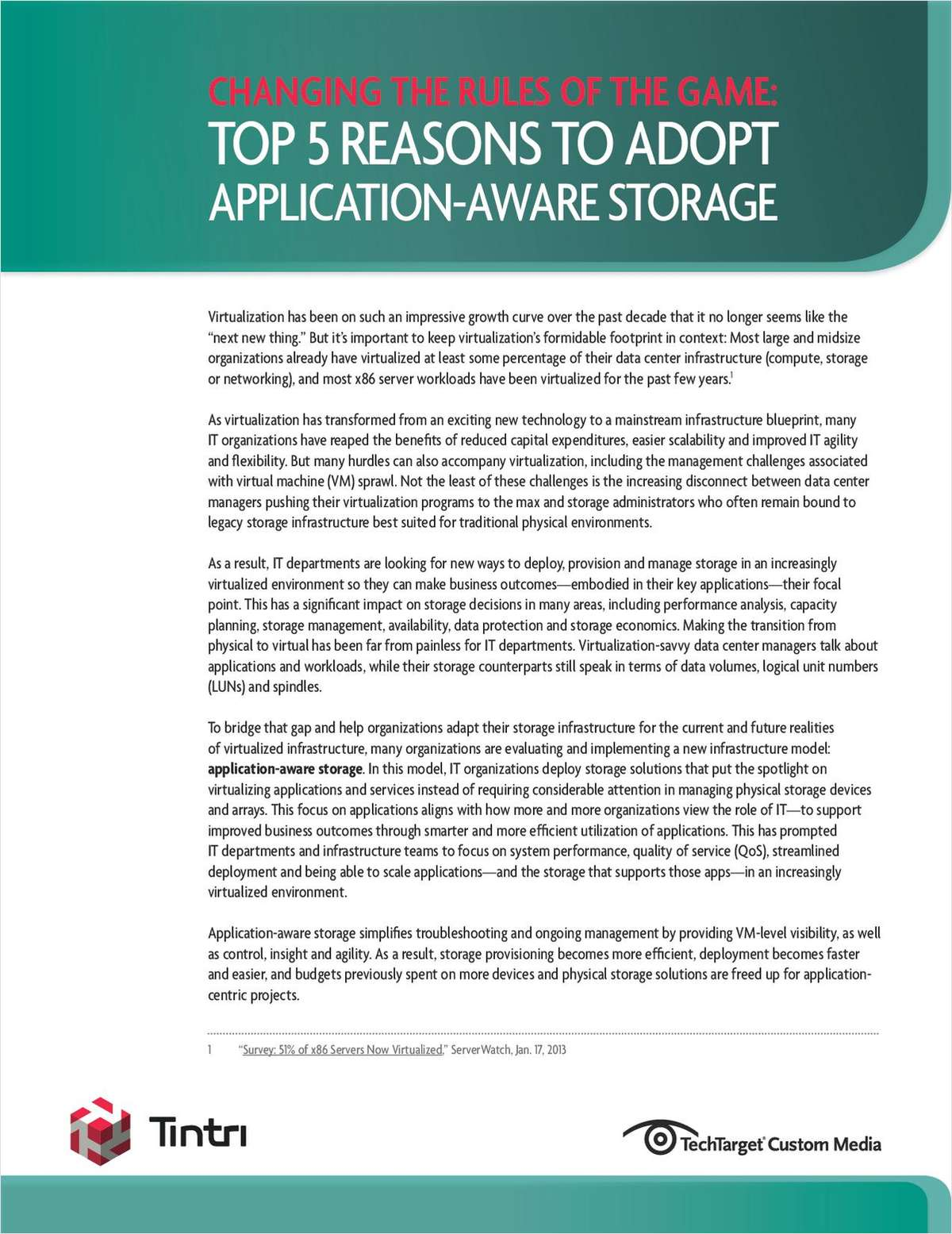 Changing The Rules Of The Game: Top 5 Reasons To Adopt Application-Aware Storage