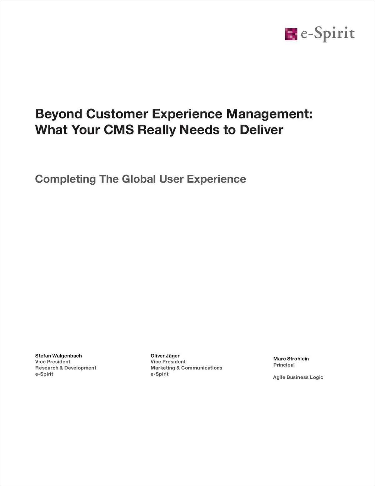 The Less Obvious - But Equally Important - Role of Your CMS