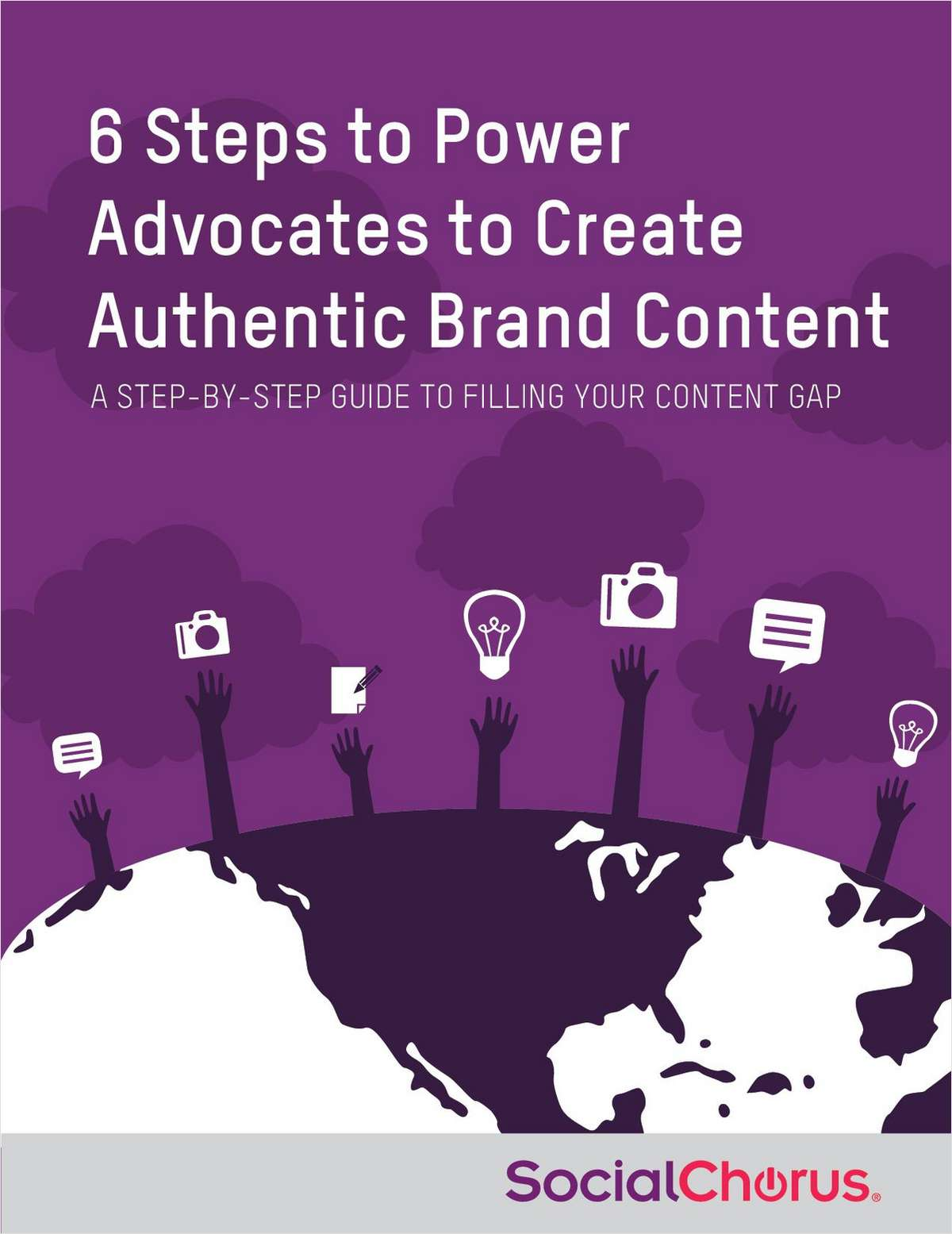 6 Steps to Power Advocates to Create Authentic Brand Content