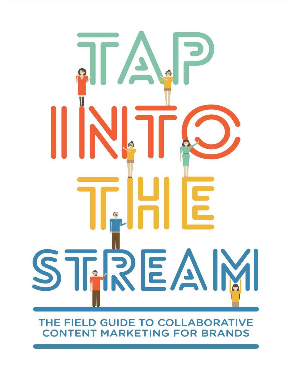 The Field Guide to Collaborative Content Marketing for Brands
