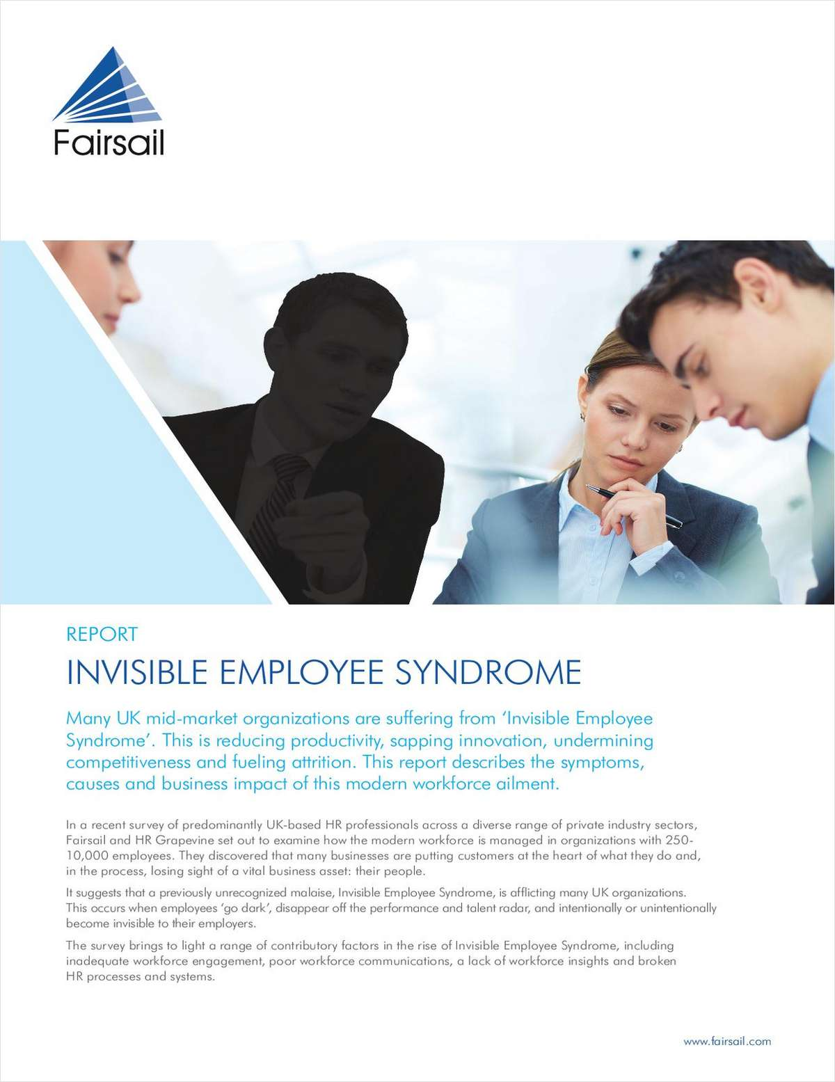 Invisible Employee Syndrome