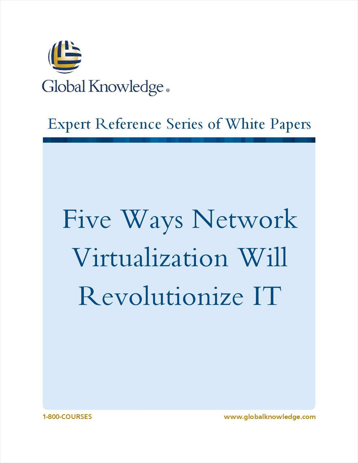 Five Ways Network Virtualization Will Revolutionize IT