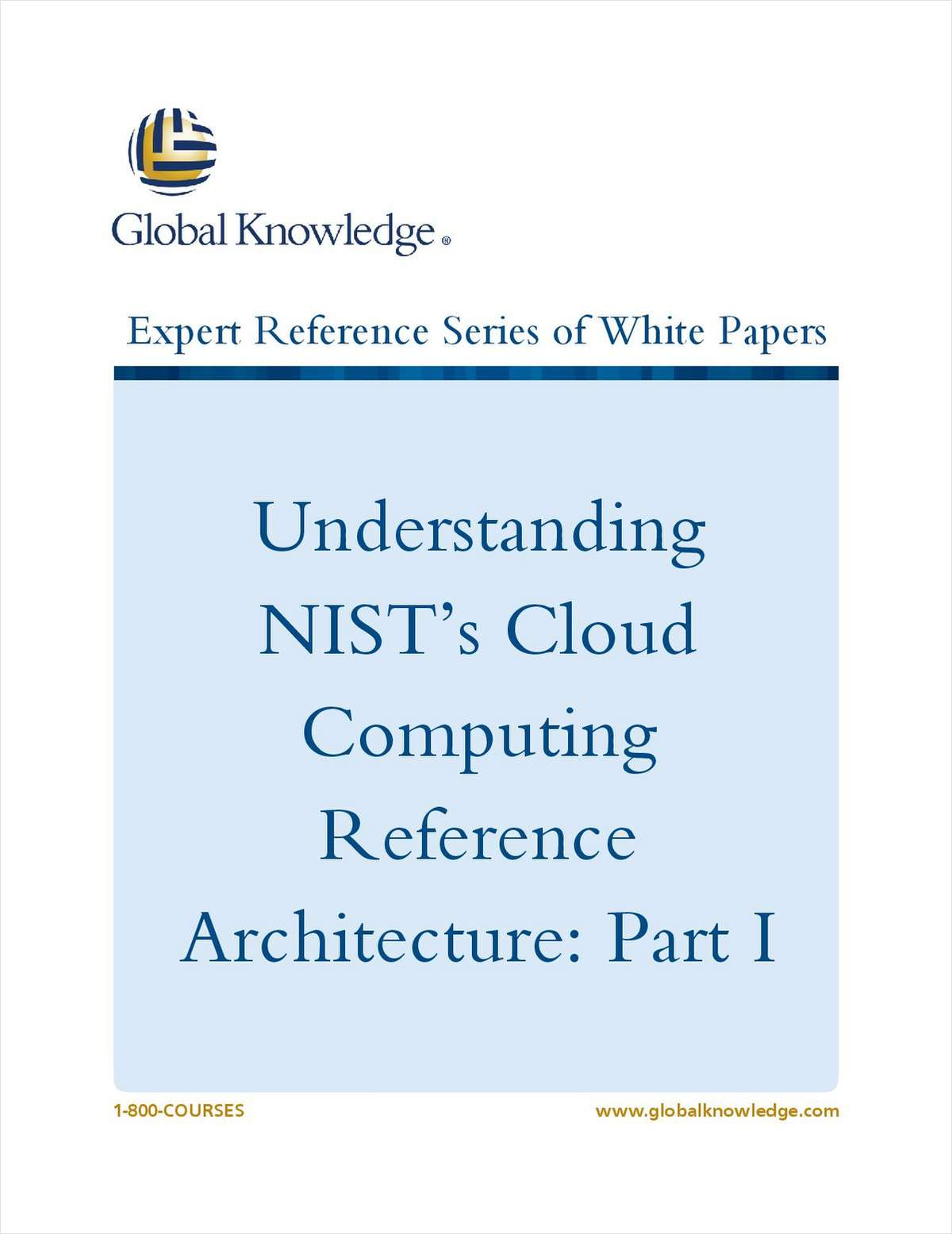 Understanding NIST's Cloud Computing Reference Architecture: Part I