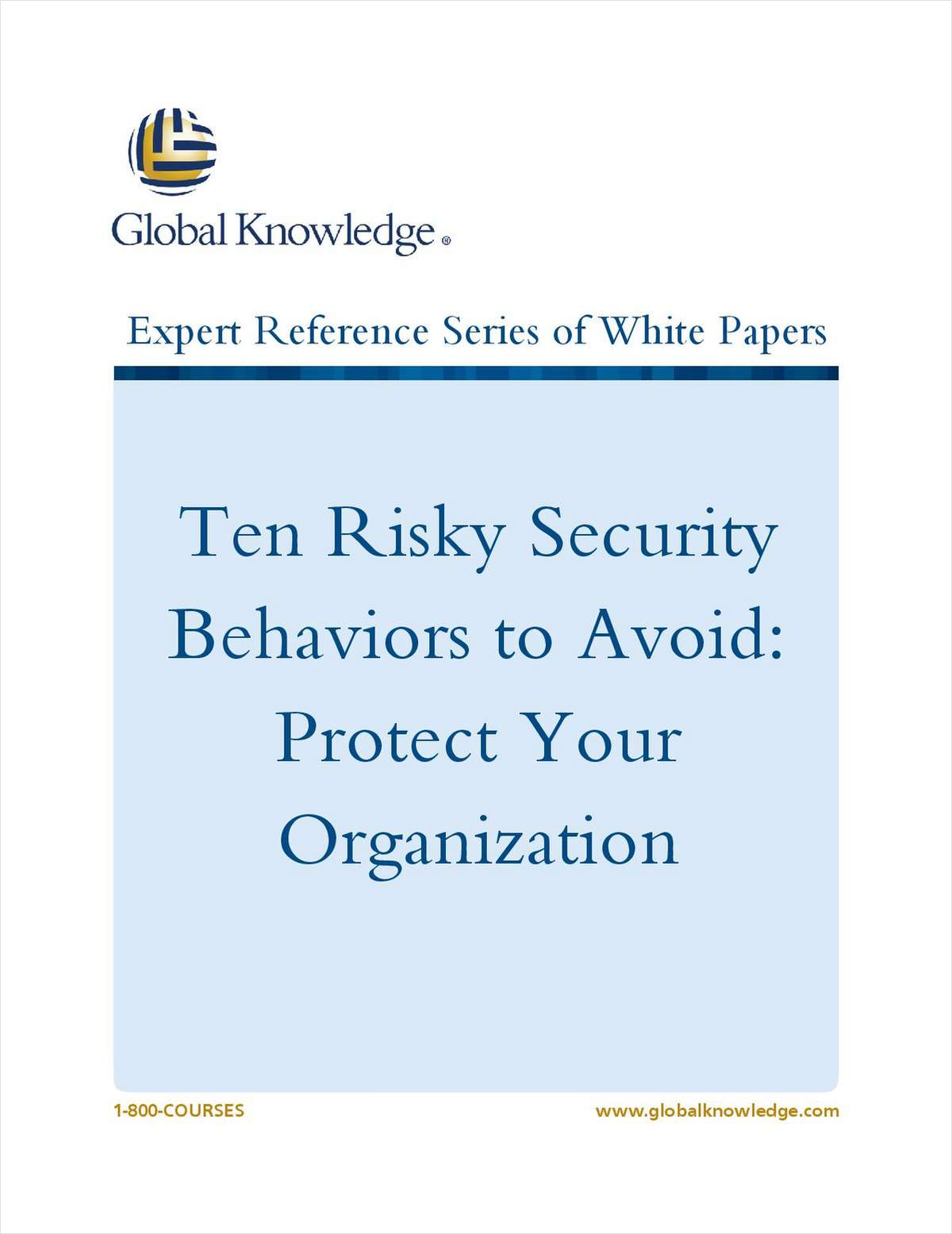 Ten Risky Security Behaviors to Avoid: Protect Your Organization