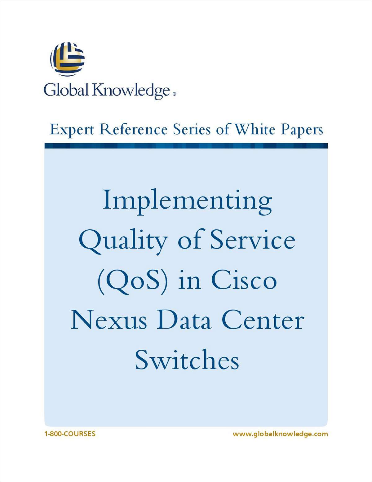 Implementing Quality of Service (QoS) in Cisco Nexus Data Center Switches