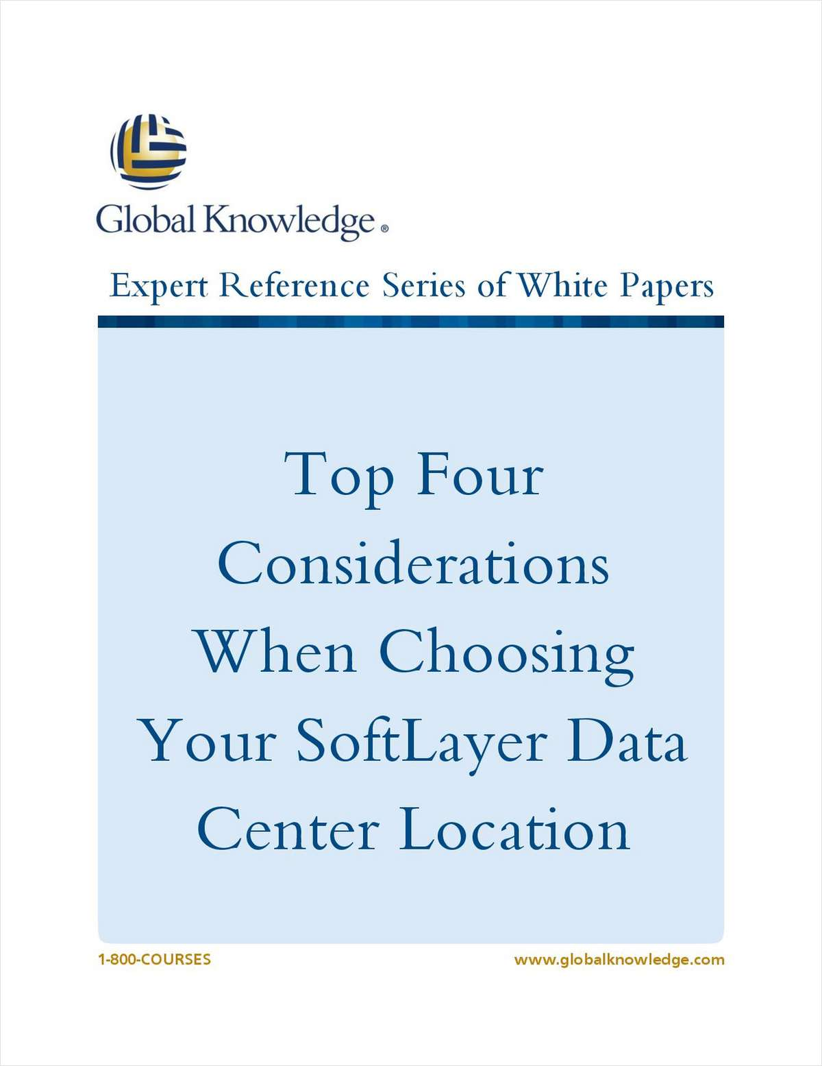 Top Four Considerations When Choosing Your SoftLayer Data Center Location