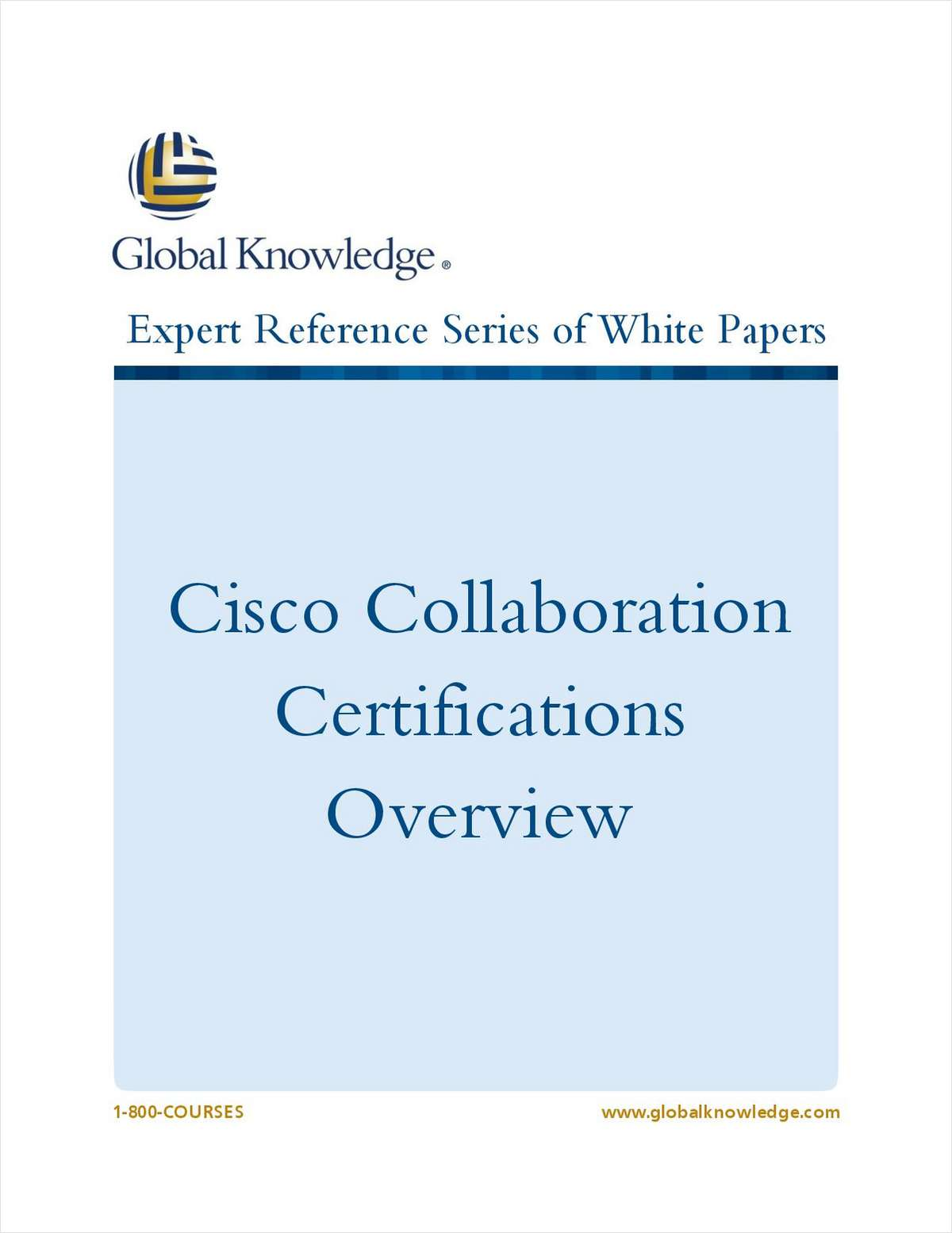 Cisco Collaboration Certifications Overview