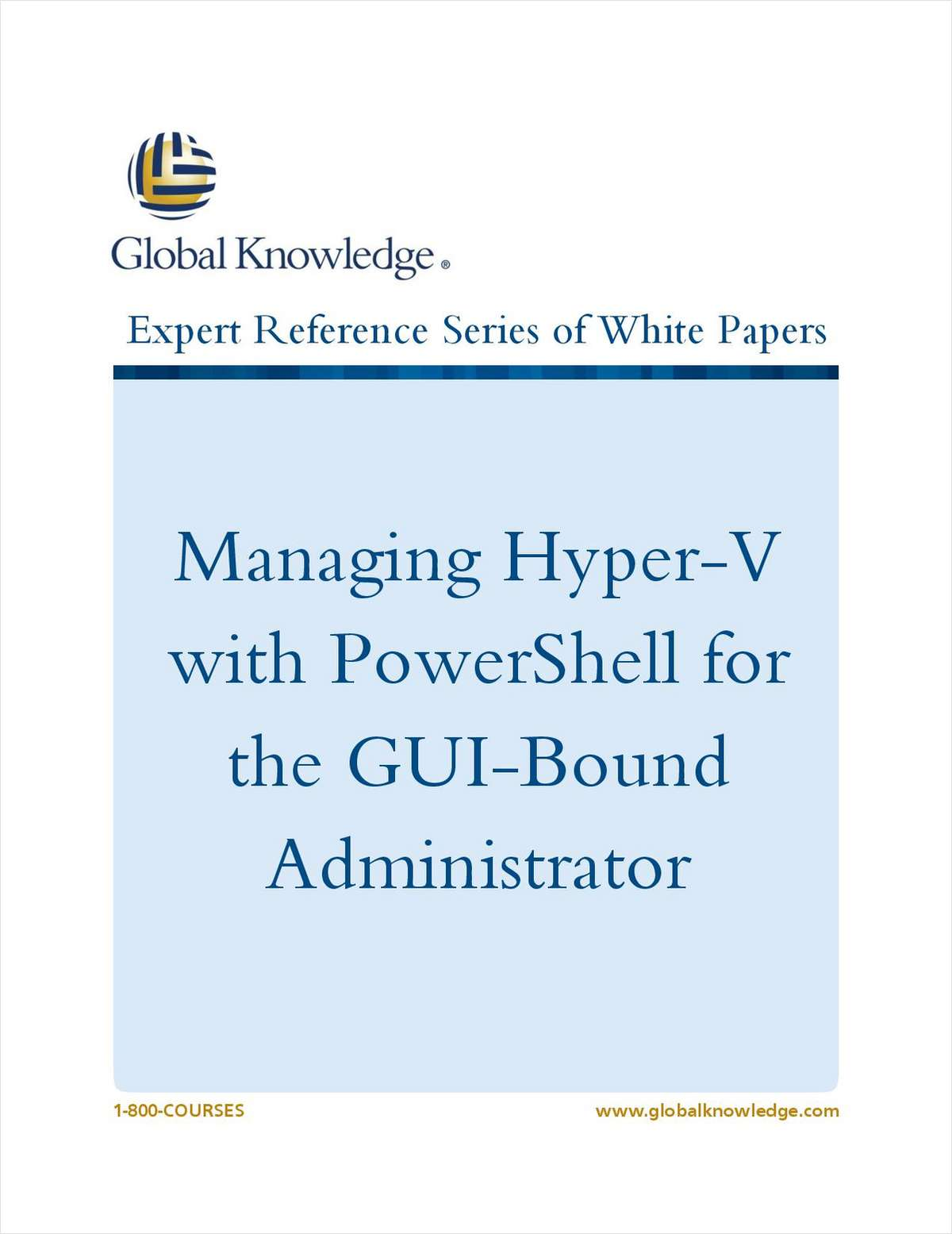 Managing Hyper-V with PowerShell for the GUI-Bound Administrator