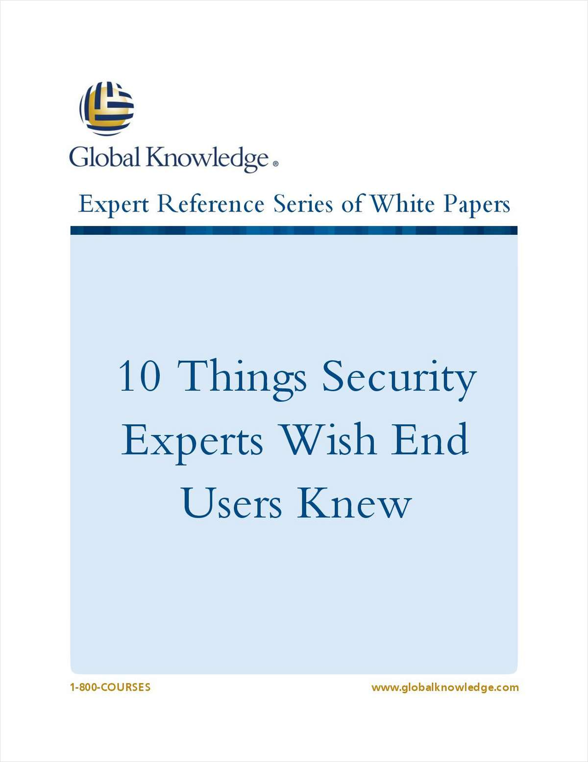 10 Things Security Experts Wish End Users Knew