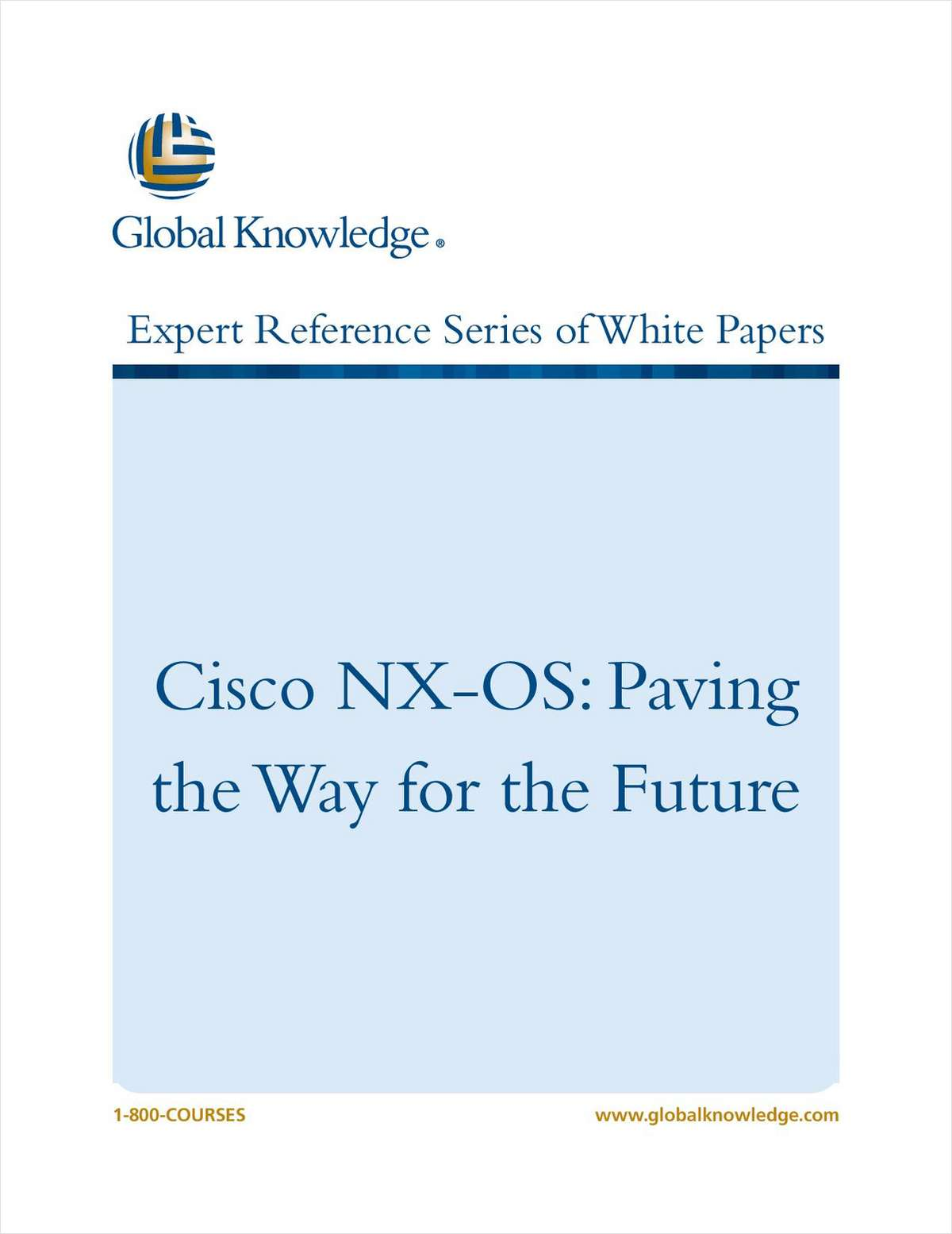 Cisco NX-OS: Paving the Way for the Future