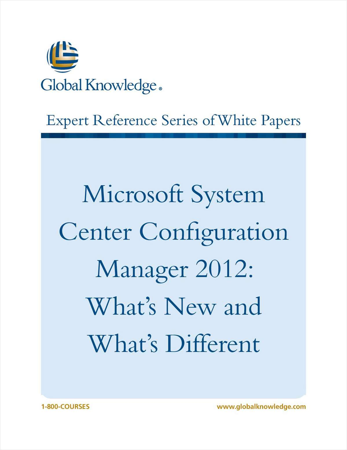 Microsoft System Center Configuration Manager 2012: What's New and What's Different