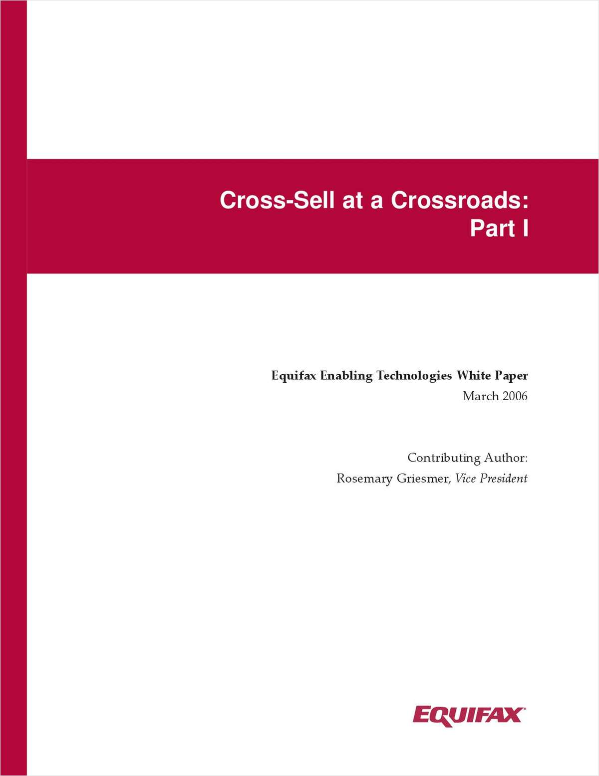 Cross-Sell at a Crossroads: Part I