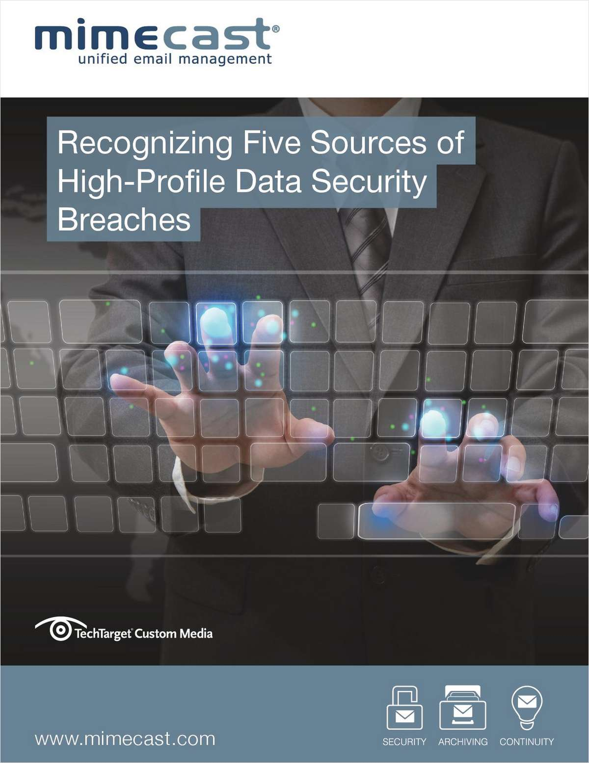 Recognizing Five Sources of High-Profile Data Security Breaches