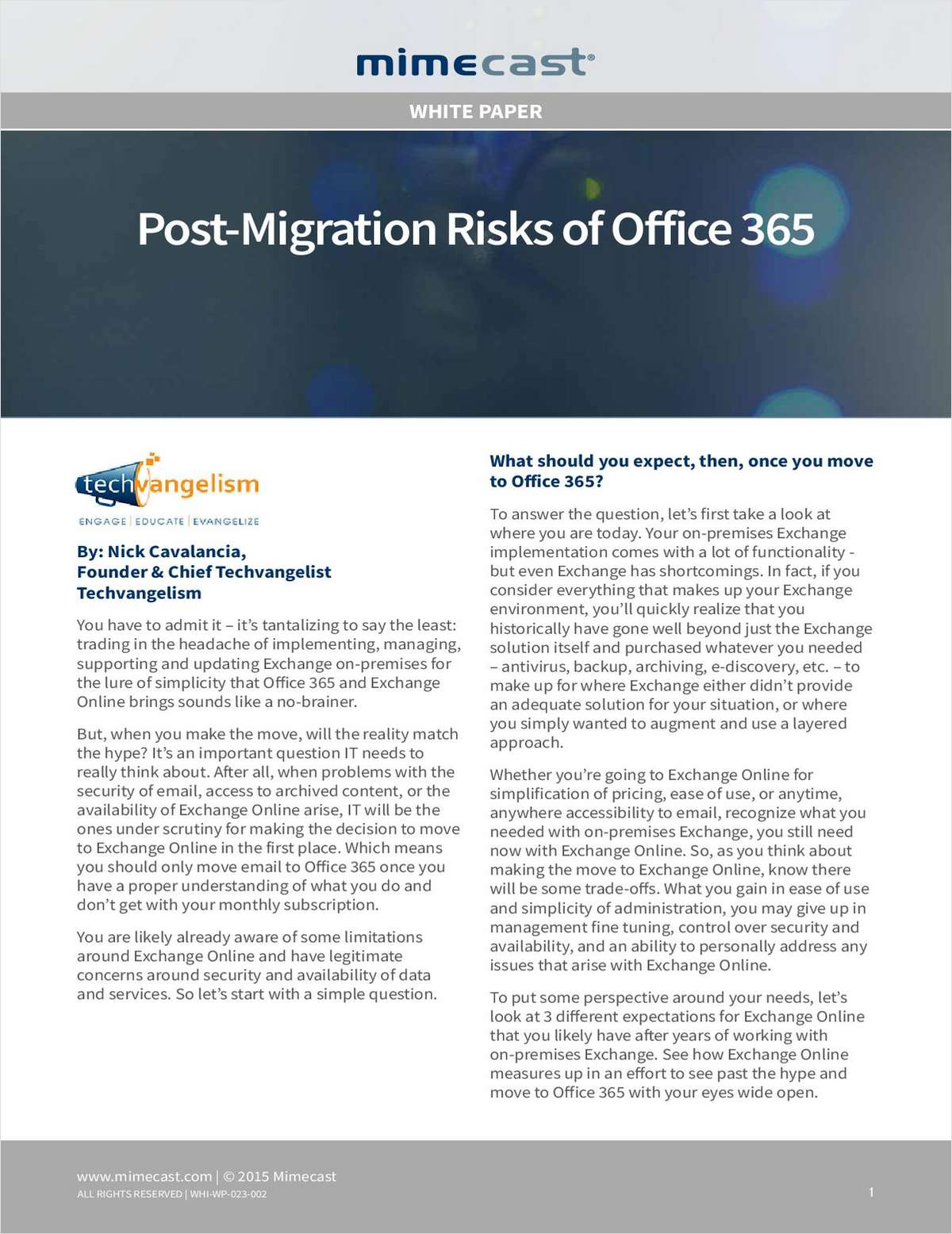 Post-Migration Risks of Office 365: Market-Driven Expectations And Actual Realities Of Moving To The Cloud