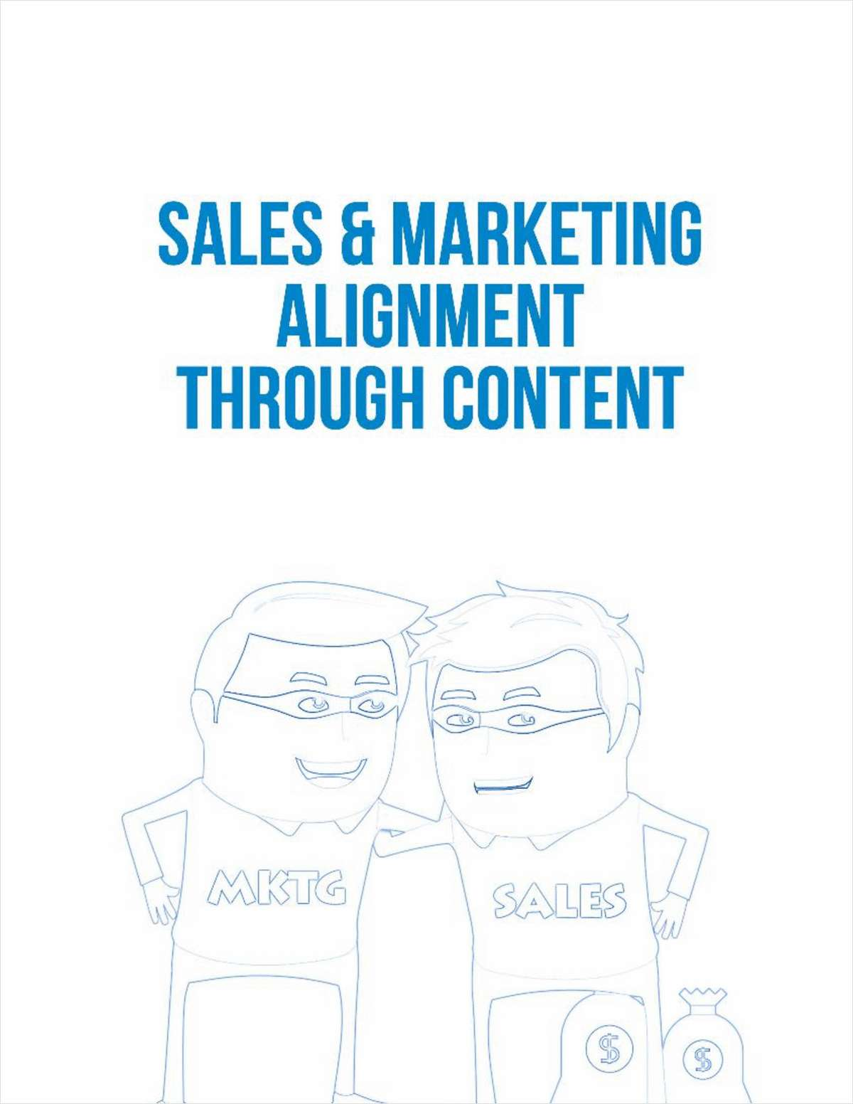Unlock Sales and Marketing Alignment Through the Power of Content Marketing