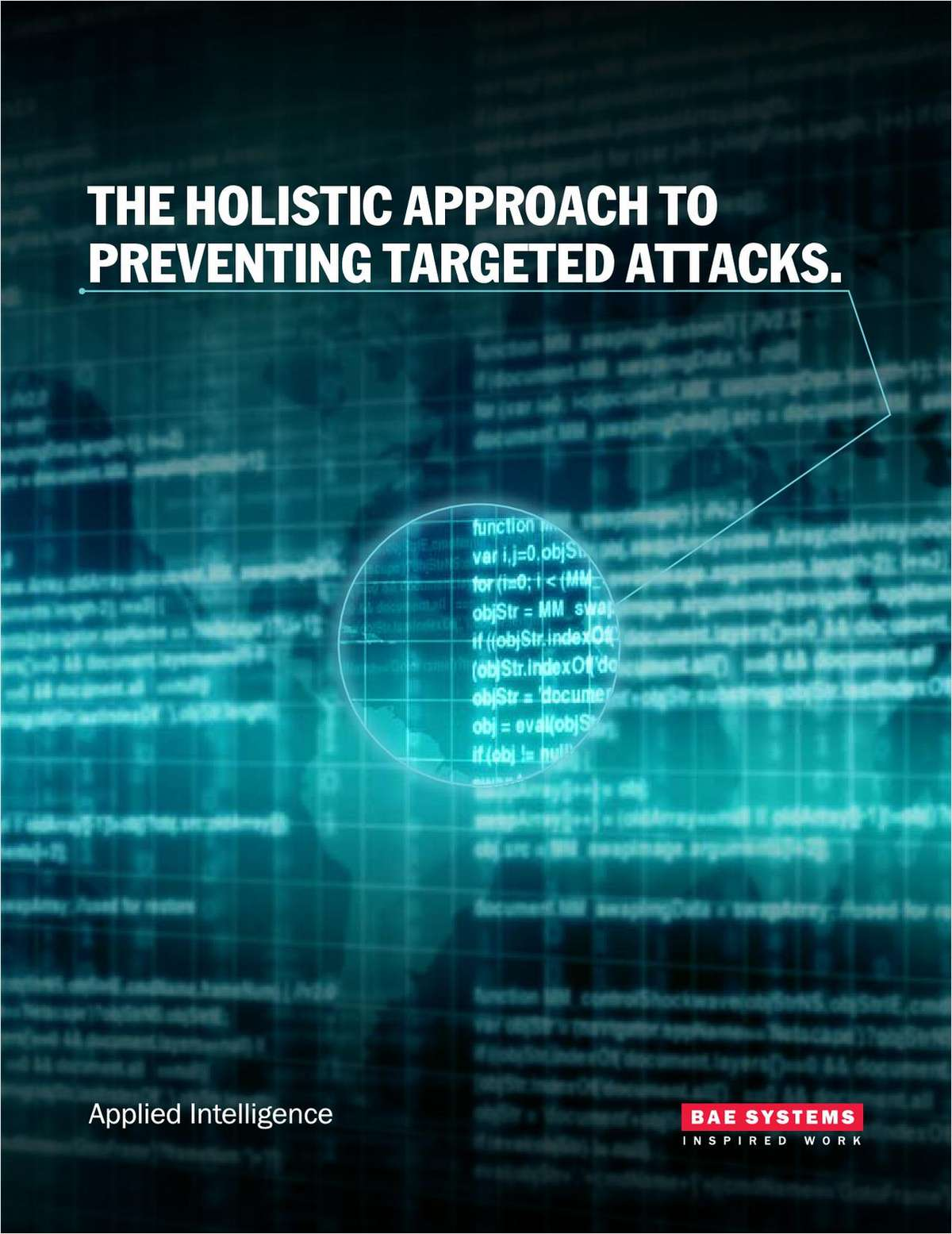 The Holistic Approach to Targeted Attack Prevention