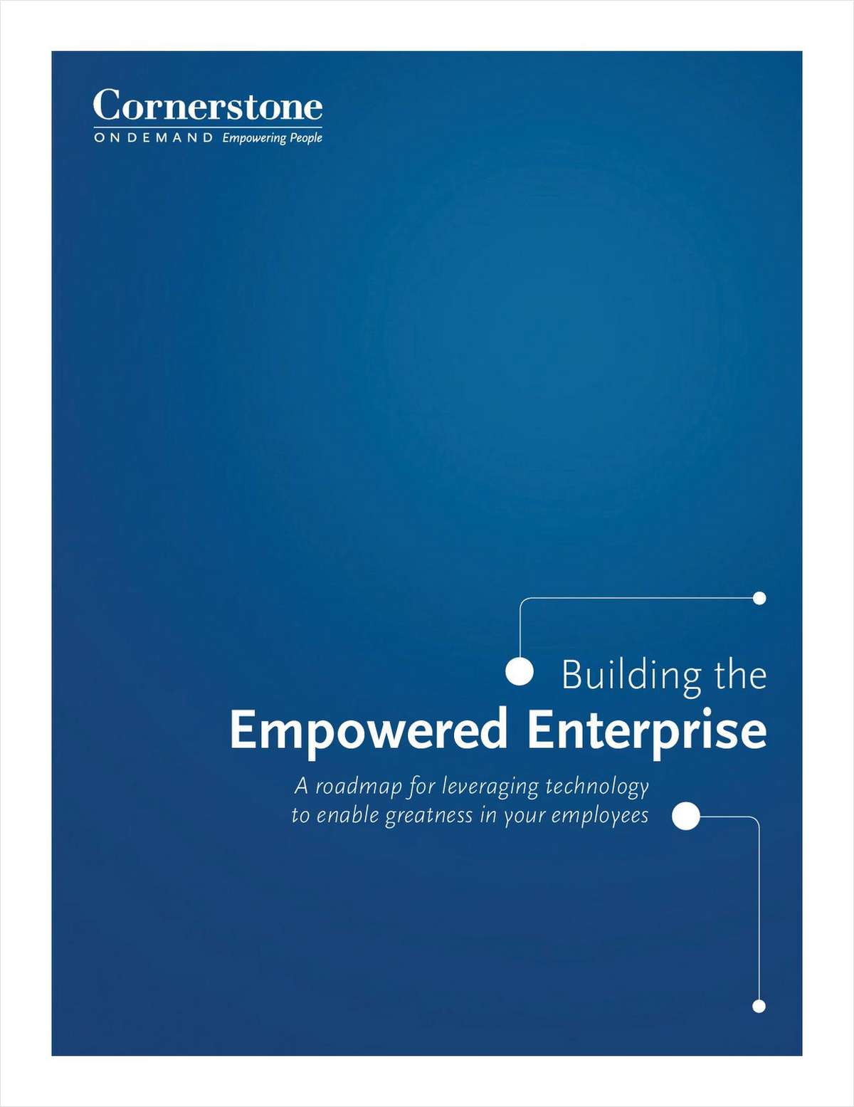 Building the Empowered Enterprise