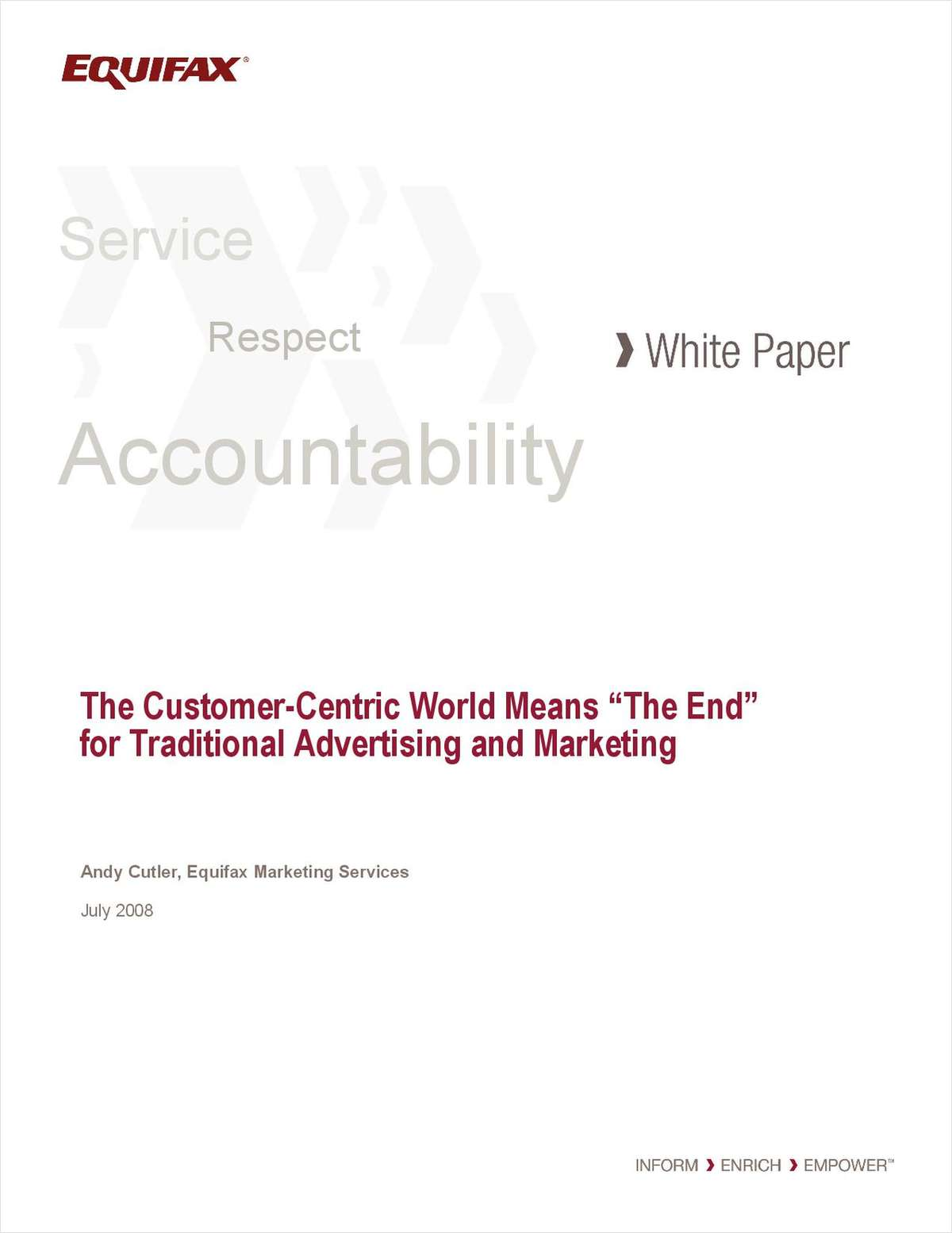 The Customer-Centric World Means 'The End' for Traditional Advertising and Marketing