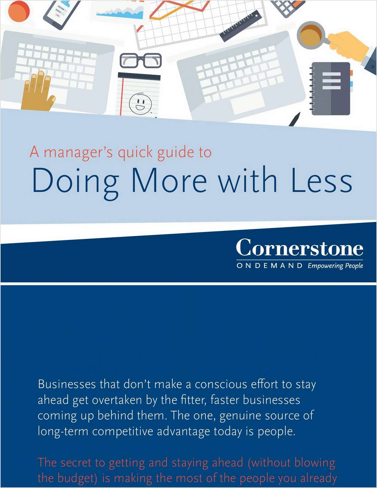 A Manager's Quick Guide to Doing More with Less