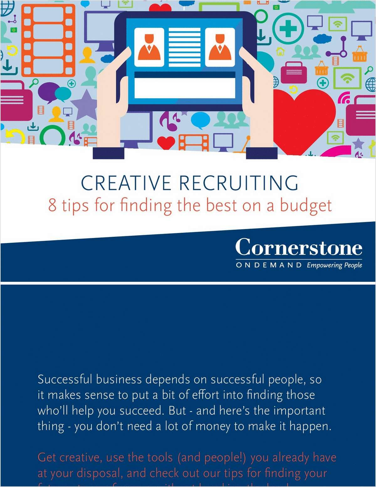 Creative Recruiting: 8 Tips for Finding the Best on a Budget