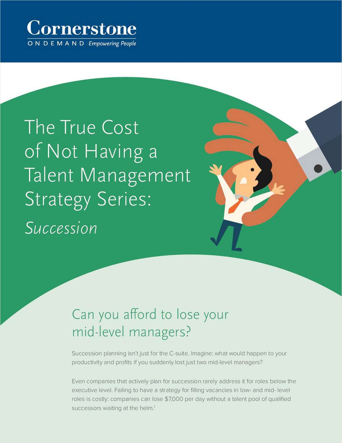 The True Cost of Not Having a Talent Management Strategy Series: Succession
