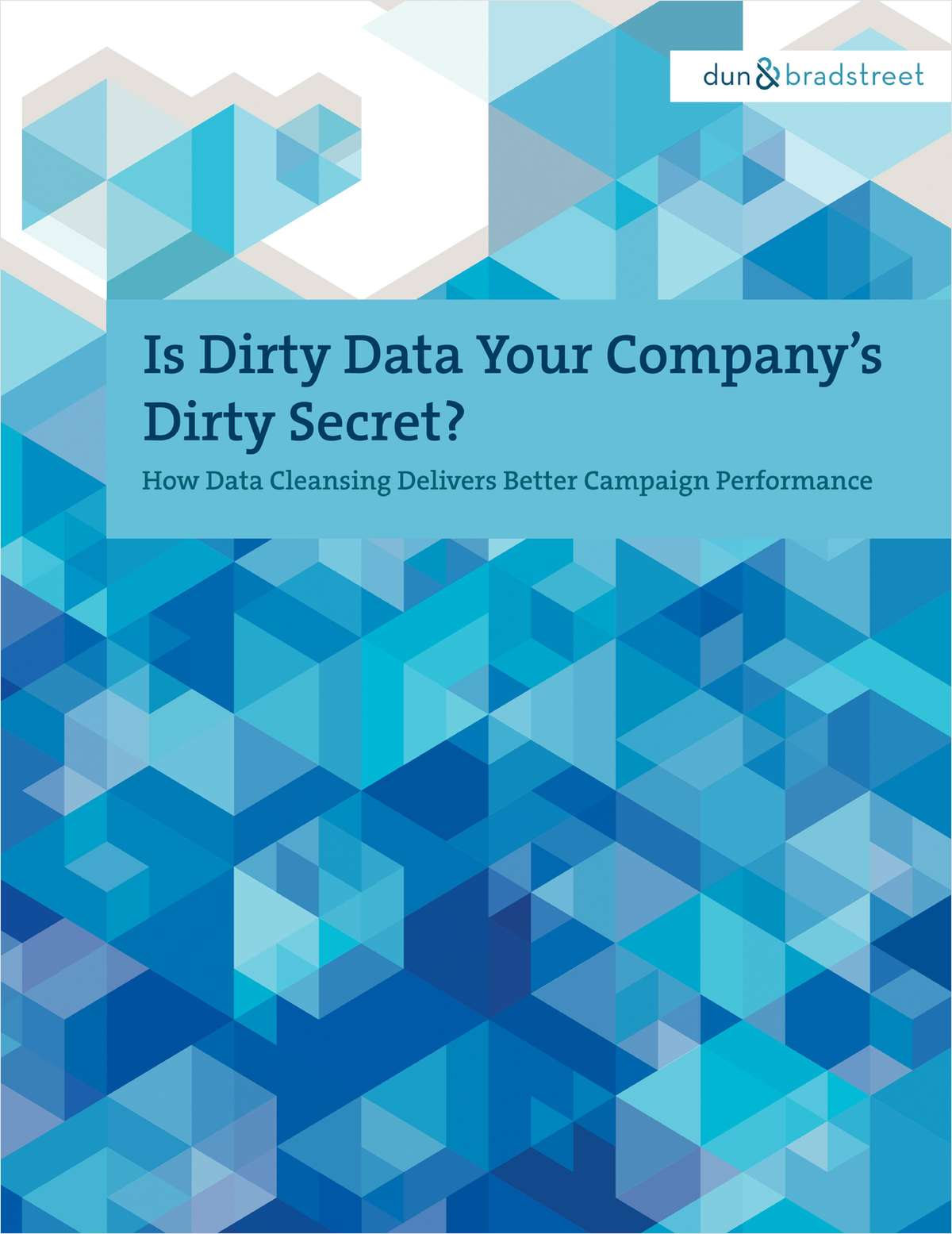 Is Dirty Data Your Company's Dirty Secret?