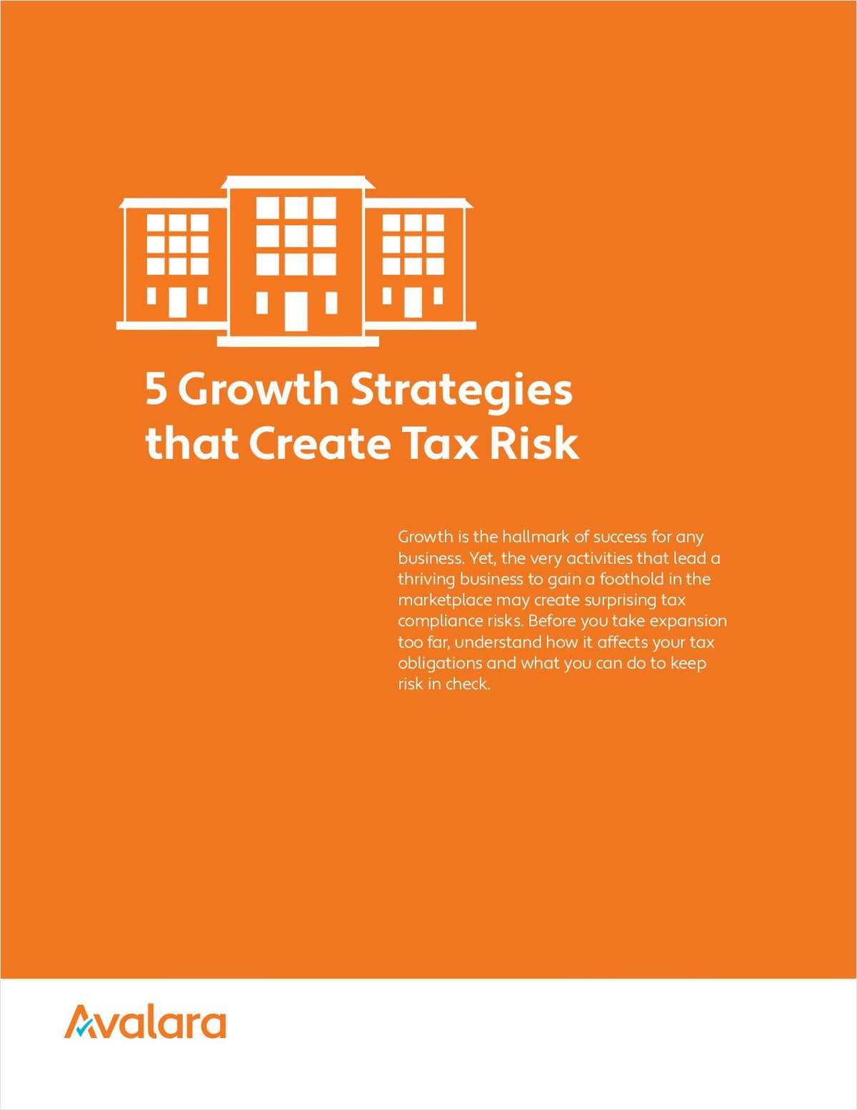 5 Growth Strategies that Create Tax Risk