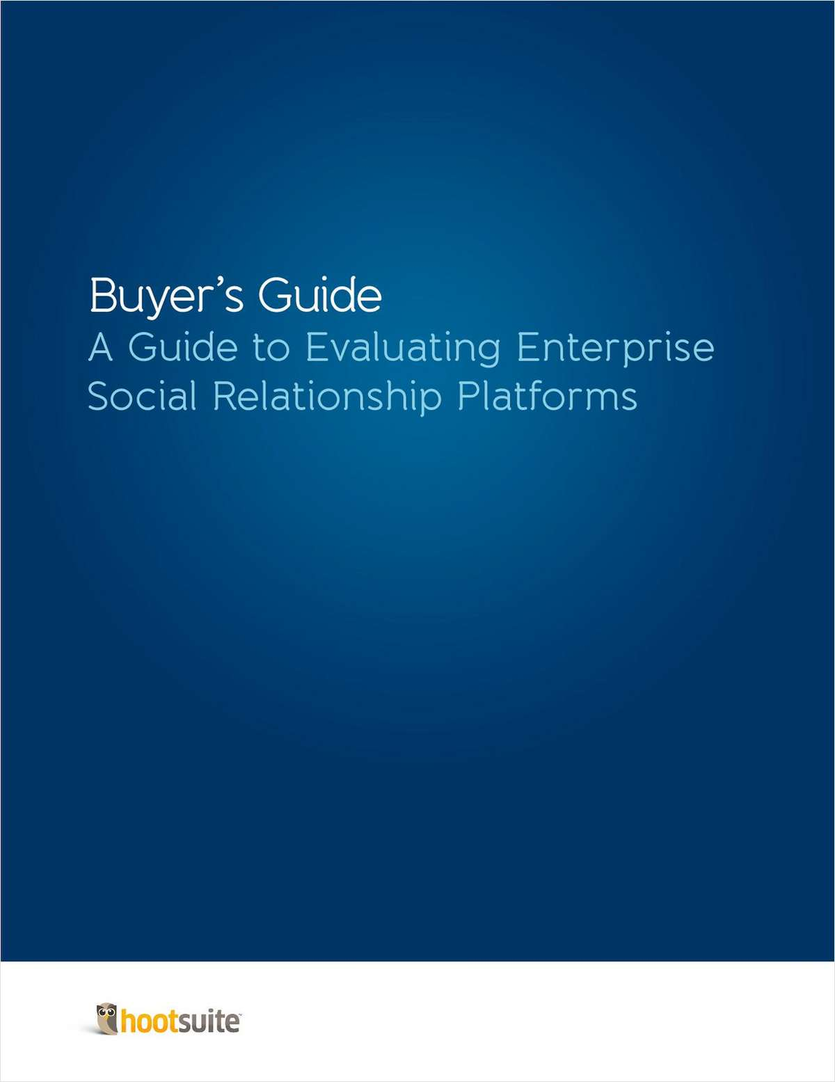 CIO Guide: Evaluating Enterprise Social Relationship Platforms